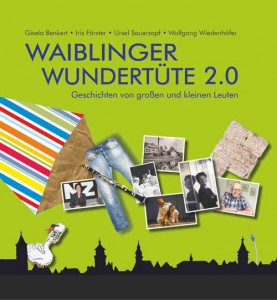 Titelblatt Waiblinger Wundertüte 2.0